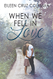 When We Fell in Love (Small Town Kisses 2)