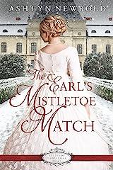 The Earl's Mistletoe Match (Belles of Christmas Book 3) Kindle Edition