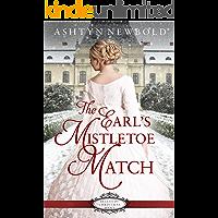 The Earl's Mistletoe Match (Belles of Christmas Book 3)
