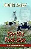The Sky Took Him: Alafair Tucker Mystery (Alafair Tucker Mysteries)