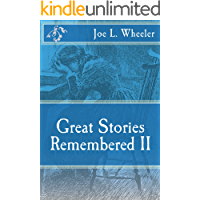 Great Stories Remembered II