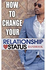 How To Change Your Relationship Status Handbook Kindle Edition