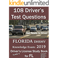 108 Driver's Test Questions for FLORIDA DHSMV Written/Knowledge Exam: Your 2019 FL Class E Driver's Permit/License Study Book/Handbook