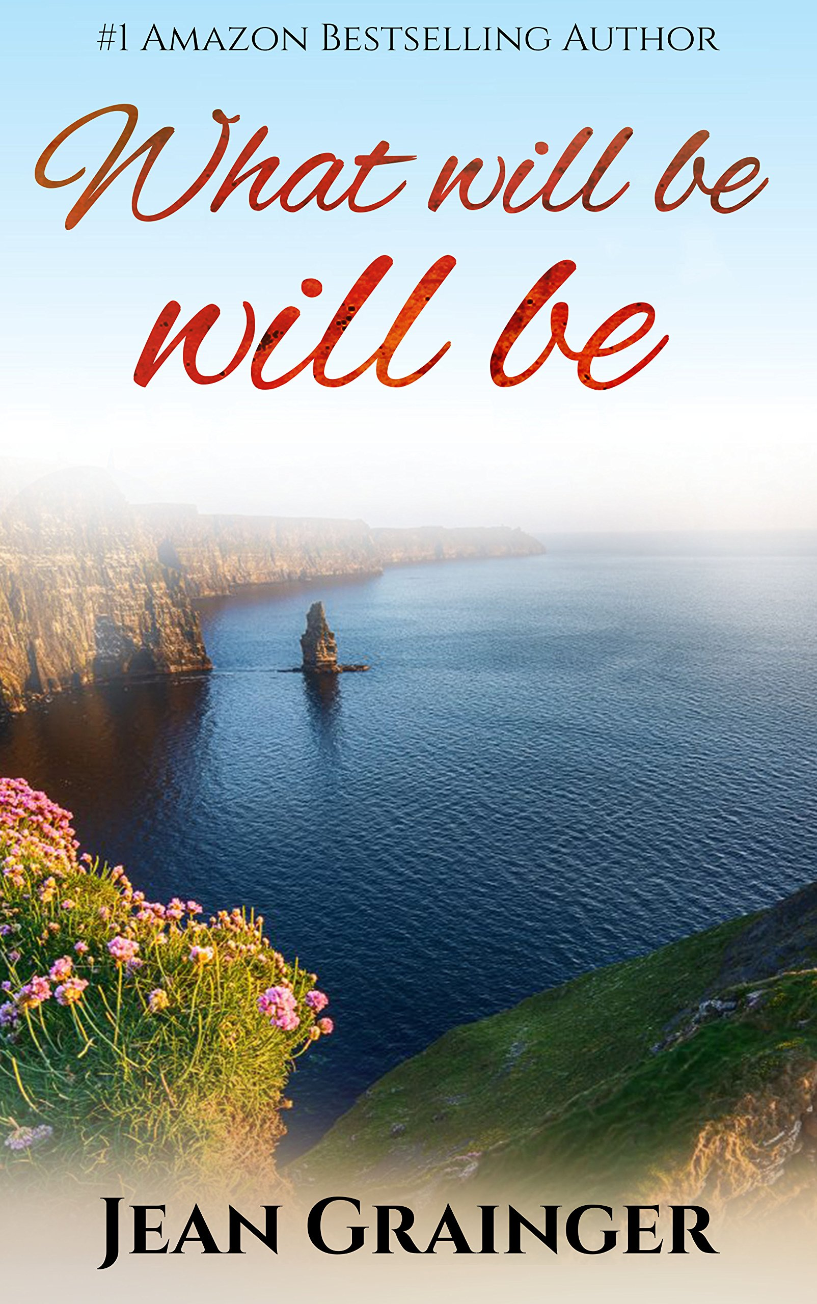 What Will Be Will Be: The Carmel Sheehan Series Book 3