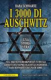 I 3000 di Auschwitz (eNewton Saggistica)