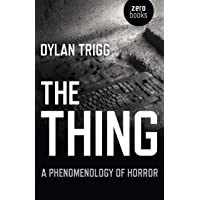 Thing: A Phenomenology of Horror