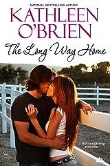 The Long Way Home (Montana Born Homecoming Book 1) Kindle Edition