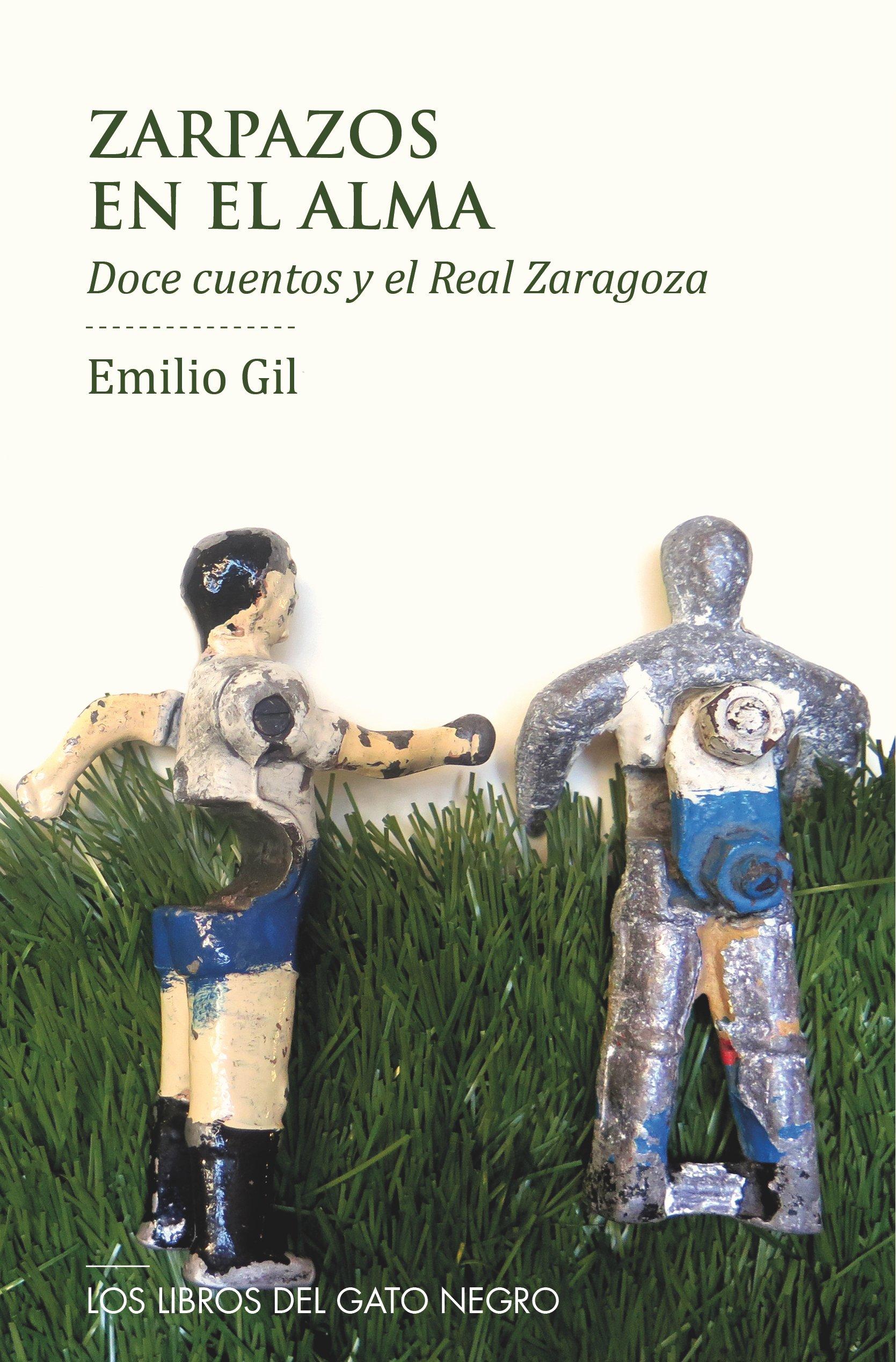 ZARPAZOS EN EL ALMA (ENTRE LÍNEAS): Amazon.es: EMILIO GIL MOYA, ALBERTO ZAPATER ARJOL: Libros
