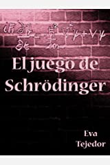 El juego de Schrödinger: Saga Comunidad Mágica Vs La Orden (Spanish Edition) Kindle Edition