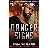 Danger Signs (Delta Force Echo: An Iniquus Action Adventure Romance Book 1)