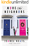 More than Neighbors