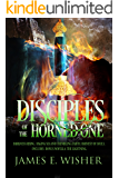 Disciples of the Horned One Omnibus (Soul Force Saga Omnibus Editions Book 1)