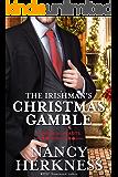 The Irishman's Christmas Gamble: A Wager of Hearts Novella