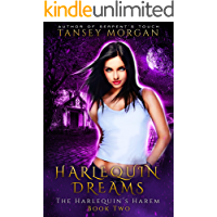 Harlequin Dreams: A Reverse Harem Urban Fantasy (The Harlequin's Harem Book 2)