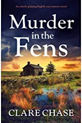 Murder in the Fens: An utterly gripping English cozy mystery novel (A Tara Thorpe Mystery Book 4) Kindle Edition