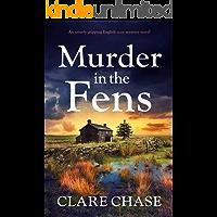 Murder in the Fens: An utterly gripping English cozy mystery novel (A Tara Thorpe Mystery Book 4)