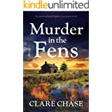 Murder in the Fens: An utterly gripping English cozy mystery novel (A Tara Thorpe Mystery Book 4)