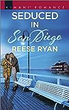 Seduced in San Diego (Millionaire Moguls Book 5)
