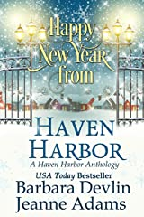 Happy New Year from Haven Harbor: A Haven Harbor Anthology Kindle Edition