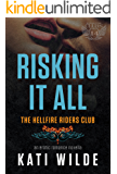 Risking It All: A Hellfire Riders MC Romance (The Motorcycle Clubs Book 14)