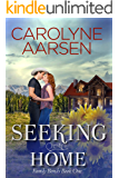 Seeking Home (Family Bonds Book 1)