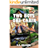 Two Boys, One Cabin