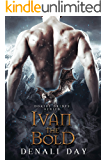 Ivan the Bold: A Fantasy Romance (Dokiri Brides Book 3)