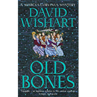 Old Bones (A Marcus Corvinus mystery Book 5) (English Edition)