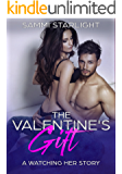 The Valentine's Gift: A Watching Her Story (Book Four)