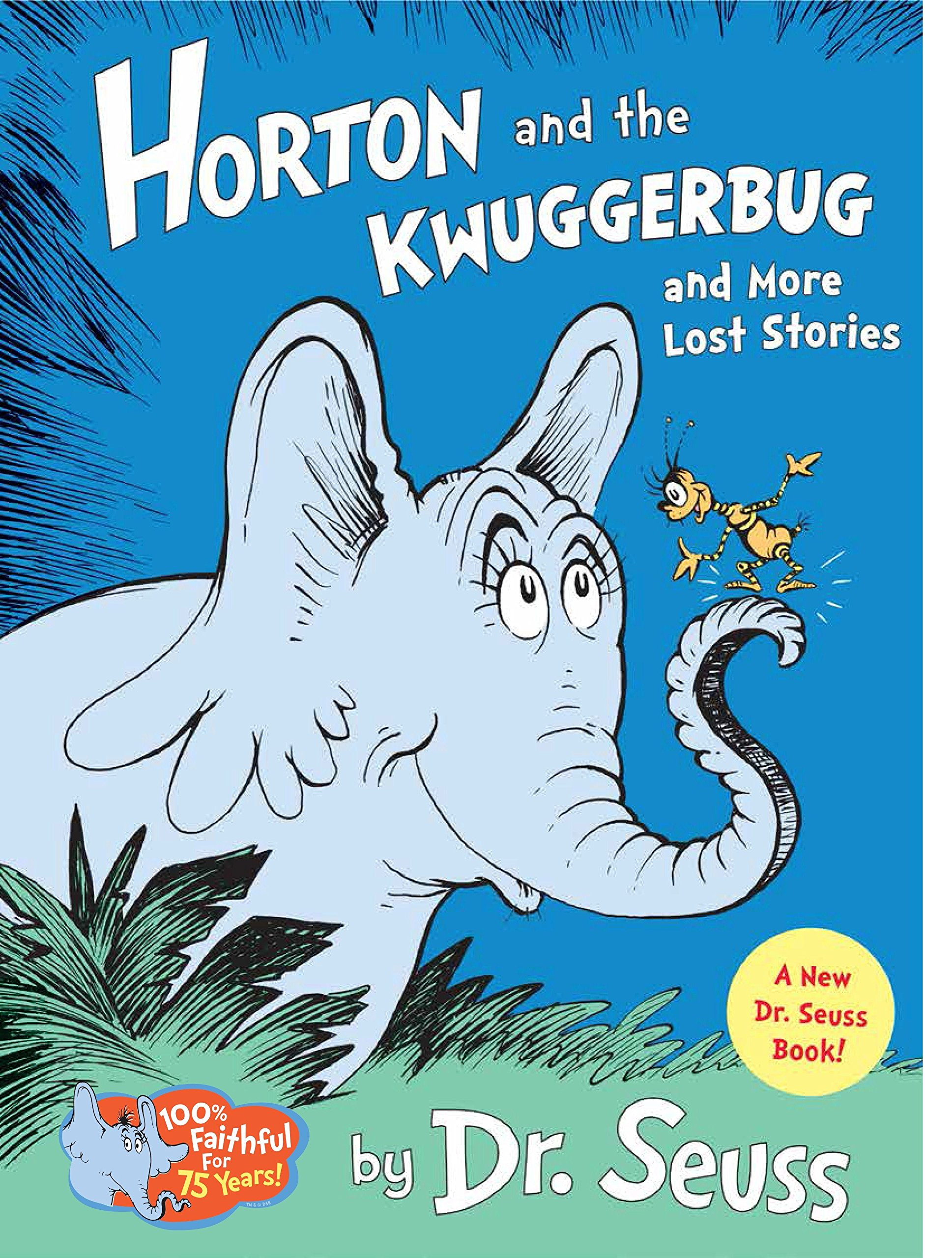 Horton and the Kwuggerbug and more Lost Stories (Classic Seuss) by Random House Books for Young Readers (Image #1)