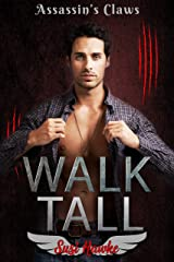 Walk Tall (Assassin's Claws Book 1) Kindle Edition