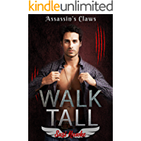 Walk Tall (Assassin's Claws Book 1) (English Edition)