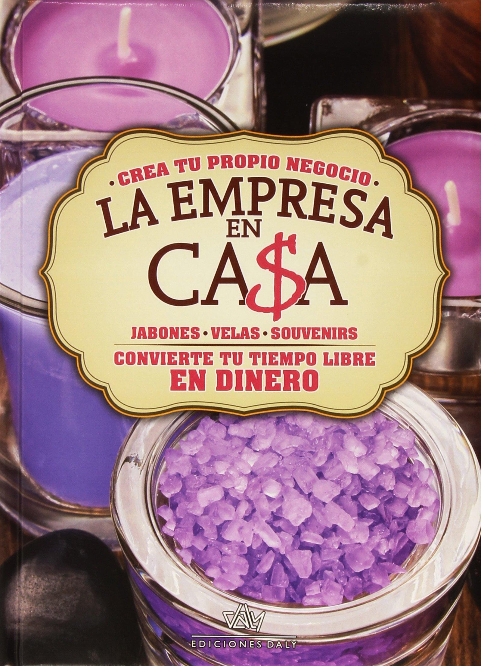 LA EMPRESA EN CASA JABONES-VELAS-SOUVENIRS. Precio En Dolares PDF