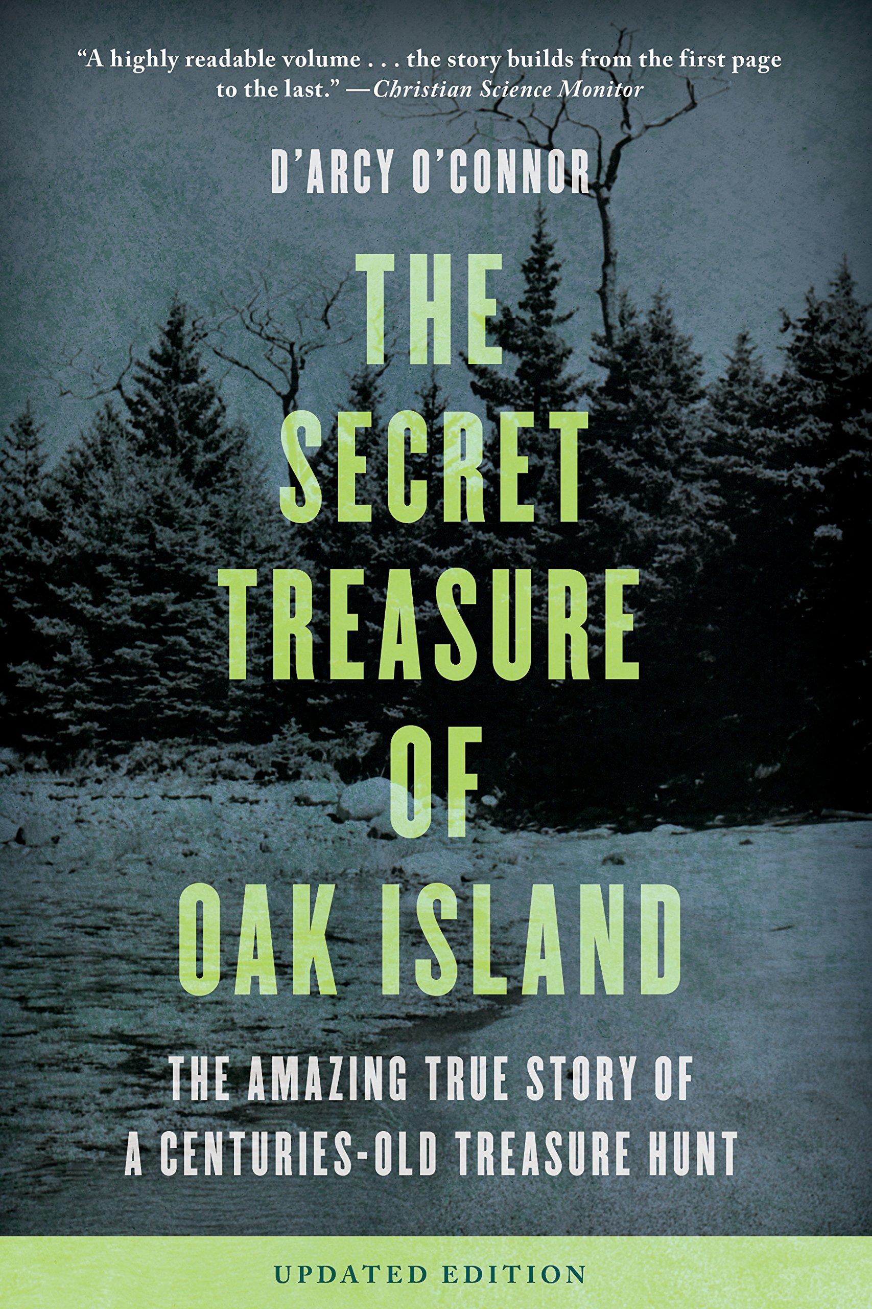 Download Secret Treasure of Oak Island: The Amazing True Story of a Centuries-Old Treasure Hunt ebook