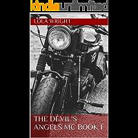 The Devil's Angels MC Book 1