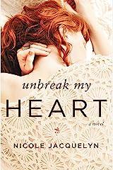 Unbreak My Heart (Fostering Love Book 1) Kindle Edition