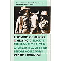 Forgeries of Memory and Meaning: Blacks and the