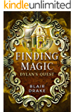 Dylan's Quest (Finding Magic Book 5)