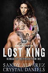 Lost King (Kings of Retribution MC Book 6) Kindle Edition