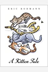 A Kitten Tale Kindle Edition