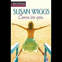 Cierra los ojos… (Top Novel)