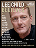 Lee Child Quotes And Believes: Discover more about the author of the series Jack Reacher novels