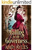 Falling for the Governess: A Historical Regency Romance Book (English Edition)