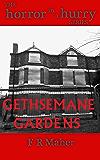 Gethsemane Gardens (Horror in a Hurry Book 2)