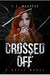 Crossed Off: Christian Suspense (A Holly Novel Book 3) Kindle Edition