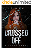 Crossed Off (A Holly Novel Book 3)