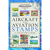 Aircraft and Aviation Stamps: A Collector's Guide (Transport Philately Series)