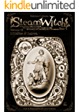 SteamWitch Inc.: Vol 03-L'Ordine di Latona