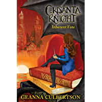 Crisanta Knight: Inherent Fate (the Crisanta Knight Series Book 3)