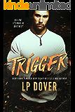 Trigger: A Circle of Justice Novel